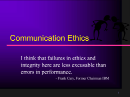 Unit 11: Communication Ethics