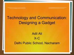 Technology and Communication: Designing a Gadget