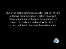 The Art of Oral Presentation