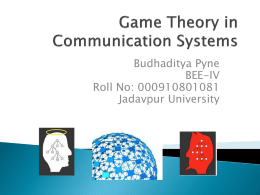 A Game Theoretical Approach to Communication Security