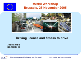 Presentation 1: Driving Licenses and Fitness to Drive