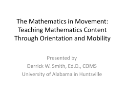 The Mathematics of Movement: O&M and Math Education
