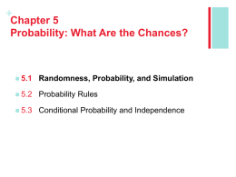 + Section 5.1 Randomness, Probability, and Simulation