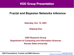 Fractals and BBN Inference - Kansas State University