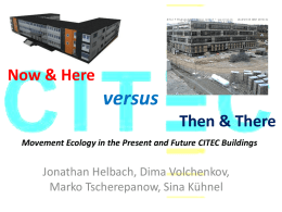 Now and Here versus Then and There: Movement Ecology in the
