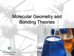 PowerPoint - Molecular Geometry and Bonding Theories