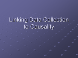 Linking Data Collection to Causality