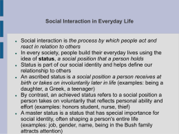 Social Interaction in Everyday Life