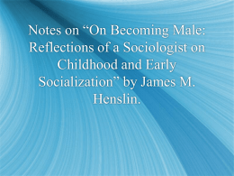 On Becoming Male: Reflections of a Sociologist on