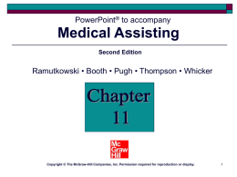Medical Assisting PowerPoint to accompany • Booth • Pugh • Thompson • Whicker
