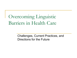 Language Barriers in Health Care