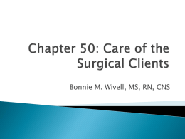 Chapter 50: Care of the Surgical Clients