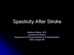 Spasticity After Stroke - UNC School of Medicine