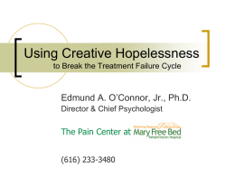 Using Creative Hopelessness to Break the Treatment Failure Cycle