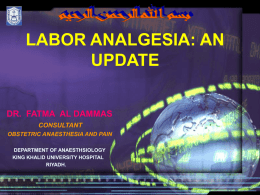 LABOR ANALGESIA: AN UPDATE