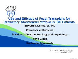 Use and efficacy of fecal transplants for refractory Clostridia difficile