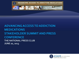 to view the Summit presentations. - American Society of Addiction