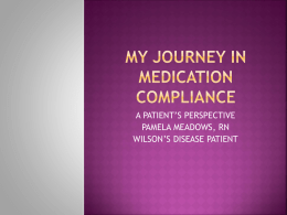 My journey in medication compliance