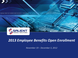 Open Enrollment Basics - Salient Federal Solutions