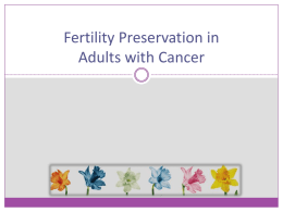 Fertility Preservation in Adults with Cancer