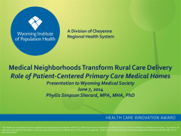 Report to Wyoming Medical Society, June 2014