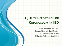 "What determines ""quality"" for endoscopy reporting in IBD patients?"