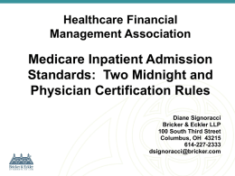 Two Midnight Rule - Healthcare Financial Management Association