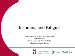 Insomia and Fatigue - Living Beyond Breast Cancer