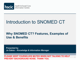Webinar 1 – Introduction to SNOMED CT
