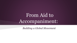 From Aid to Accompaniment - Kellogg Institute for International Studies