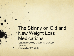 The Skinny on Old and New Weight Loss Medications