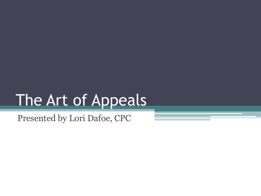 August 14, 2014 The Art of Appeals | studyslide com