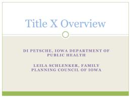 Overview of Title X - Family Planning Council of Iowa