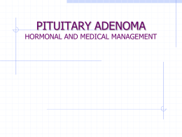 PITUITARY ADENOMA MEDICAL MANAGEMENT
