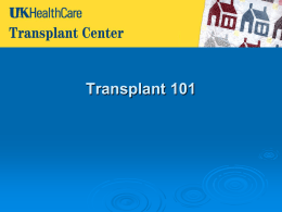 Transplant 101 - UK HealthCare