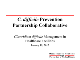 C. Difficile Management in Long Term Care