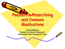 Paediatric Prescribing and Common Medications
