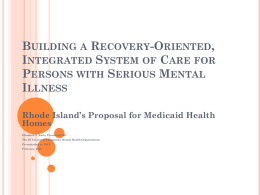 Building a Recovery-Oriented, Integrated System of Care for