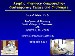 3:30PM - Compounding Pharmacies - Shan Chikhale, Professor of