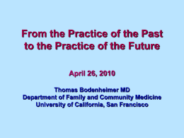 Transforming Primary Care From the Practice of the Past