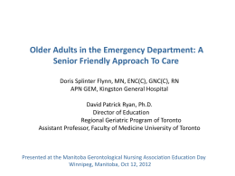 Materials for the October 2012 Manitoba Geriatric Nursing