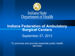 here. - Indiana Federation of Ambulatory Surgery Centers