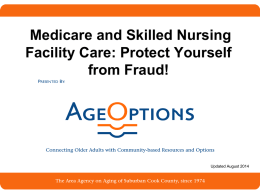 PowerPoint: Medicare, Skilled Nursing Facilities, and