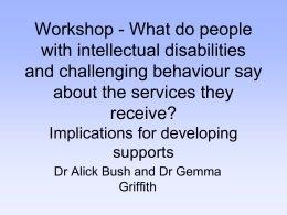 What do people with intellectual disabilities and challenging