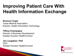 Improving Patient Care with Health Information Exchange