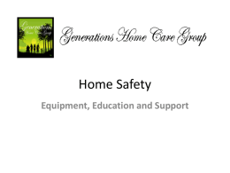 Home Safety - Equpment, Education & Support presented by J