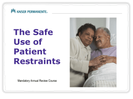 Safe Use of Patient Restraint