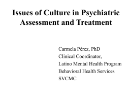 Issues of Culture in Psychiatric Assessment and Treatment