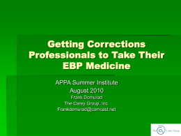 Getting Corrections Professionals to Take Their EBP Medicine