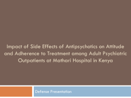 IMPACT OF SIDE EFFECTS OF ANTIPSYCHOTICS ON ATTITUDE